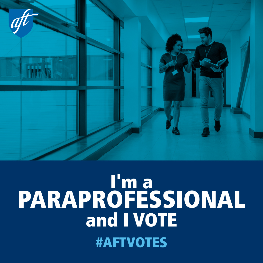 I'm a Paraprofessional and I Vote