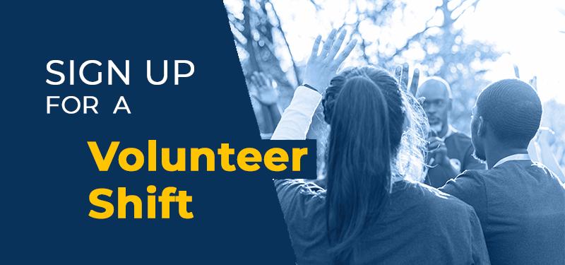 Sign up for a volunteer shift